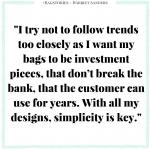 Harriet Sanders, British handbag label, British Handbag designer, fashion designer, handbag, accessories, leather handbag, interview, bag stories, fashion, fashionista barbie, top UK fashion blogger